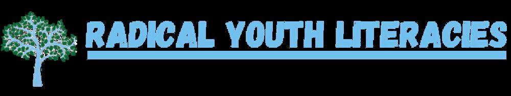Copy of Radical Youth Literacies-2